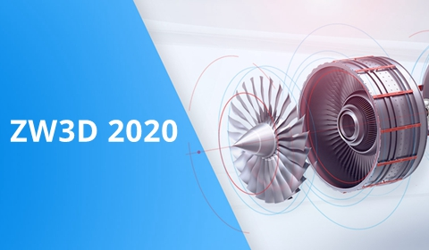 ZW3D 2020: Komplexe Produkte bequem entwickeln und herstellen