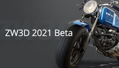 Ab jetzt steht ZW3D 2021 Beta zum Testen zur Verfügung