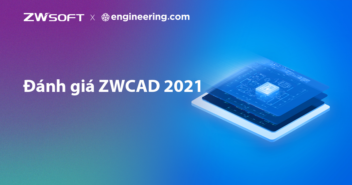 ZWCAD 2021 Review.jpg