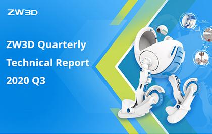 ZW3D Quarterly Technical Report-2020 Q3