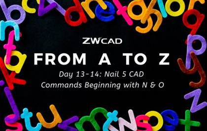 1 MIN 1 CAD: Nail 5 CAD Commands Beginning with N & O