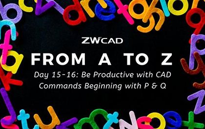 1 MIN 1 CAD: Be Productive with CAD Commands Beginning with P & Q