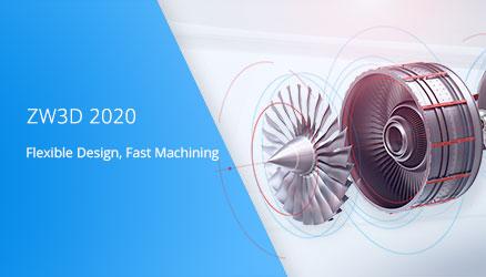 ZW3D 2020: Diseñar y fabricar productos complejos de manera más sencilla