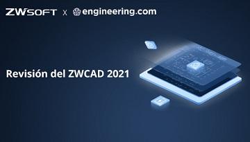 Revisión del ZWCAD 2021 por Melanie Stone en Engineering.com