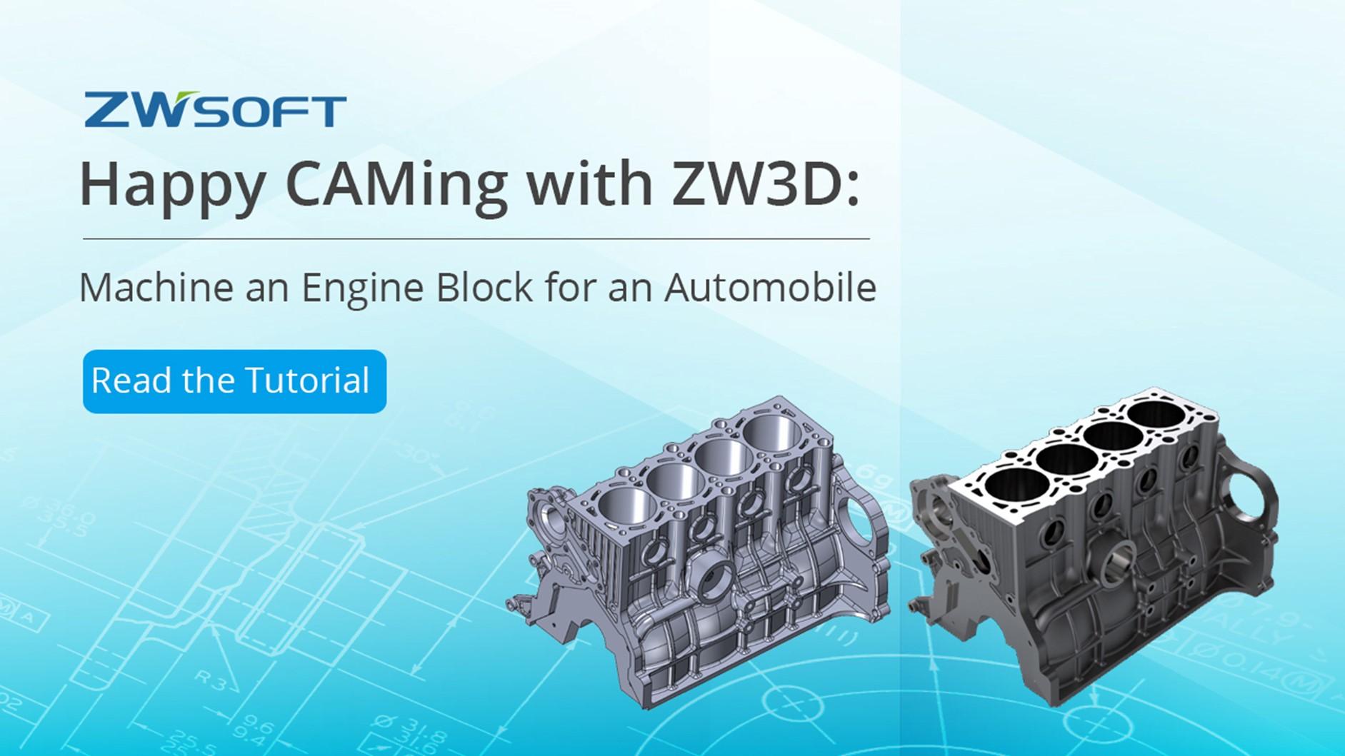 ZW3Dで快適なCAM作業 :自動車用エンジンブロックの加工
