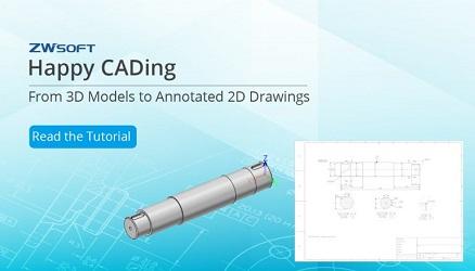 Happy CADing: Từ mô hình 3D đến bản vẽ 2D có chú thích